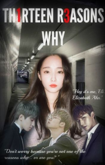13 Reasons Why I Love You Ryn Wattpad