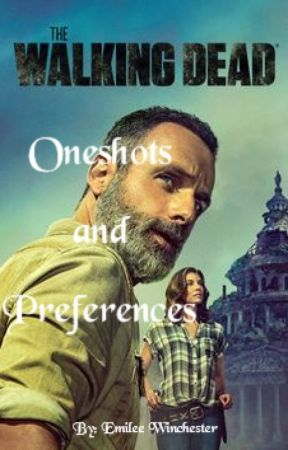 The Walking Dead Imagines, Preferences & Ideas! ||REQUEST OPEN|| by Emi12Winchester