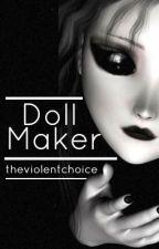Doll Maker by stilled
