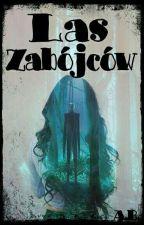 Las Zabójców /creepypasty by Alabohaterka