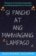 Si Pancho at ang Mahiwagang Lampaso (UNDISCOVERED GEM) by redvelvetpencil