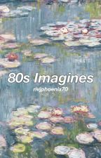 ☆ 80s/90s IMAGINES ☆ by rivjphoenix70