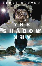 The Shadow Ark by hiddenworldssff
