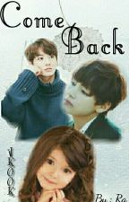 Come Back (Vkook) by Rani_Jeon