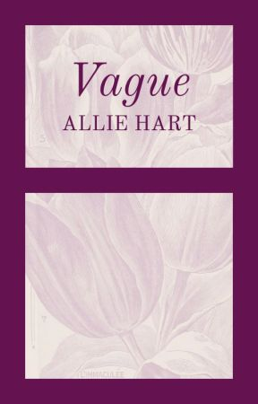 Vague: A College Romance by kibigo