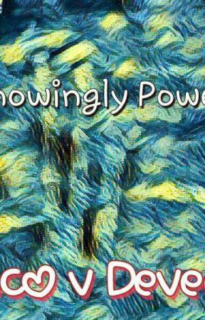 Unknowningly powerful by Dark_Floppy