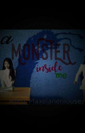 A Monster Inside Me by AyEn_Maxelaneniouse