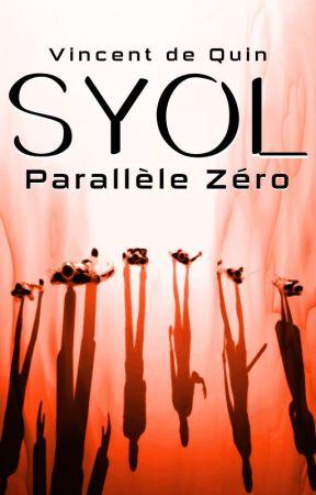 Syol - Parallèle Zéro by David_Quin