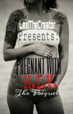 pregnant and HIV positive:mini prequel (roc royal and diggy simmons) by LexiTheCreator