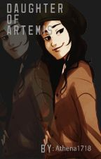 Daughter of Artemis // Percy Jackson Fanfic by athena1718