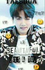 Beautiful( BTS & Tu) by taesuga