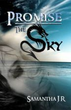 Promise the Sky by SamanthaJR