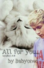 All For You... ( Abdl~bxb)  by babyoned