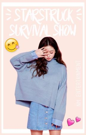 Starstruck Survival Show by NM_Entertainment