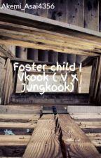 위탁 아동   VKOOK  ( V X Jungkook) by EunJi_Lee546