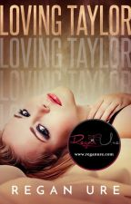 Loving Taylor - Loving Bad (Preorder on iTunes) by ReganUre