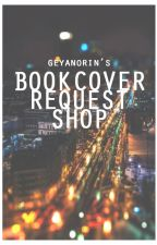 Book Cover Request Shop (CLOSED) by geyanorin