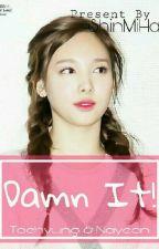 Damn It! by ShinMiHa