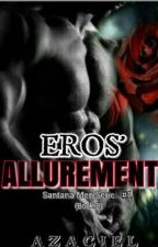 SMS 1: Eros' Allurement (Book 2) by Azaciel
