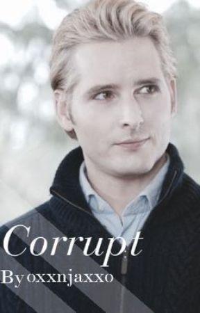 Corrupt / C•Cullen  by oxxnjaxxo