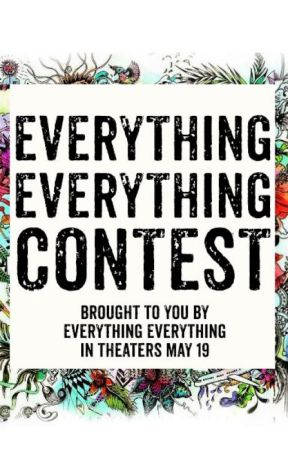 Everything, Everything Writing Contest by TeenFiction