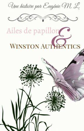 Ailes De Papillon & Winston Authentics by poireamande