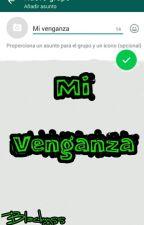 Mi Venganza by Blackyyss