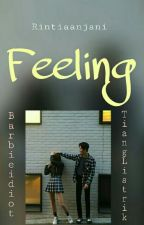 Feeling✔ by Rintiaanjani