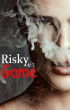 Risky Game #1 by AWriterAtHeart01