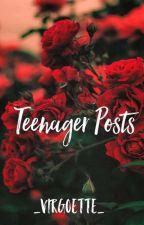Teenager posts  by girlyyteen