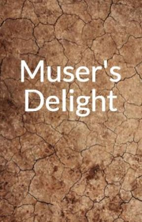 Muser's Delight by Ammini_Puthur