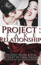 Project: Fake Relationship || Justin Bieber {English} by VictoriaGeraldine