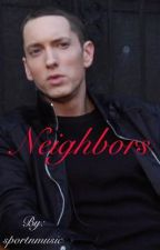 Neighbors  by sportnmusic