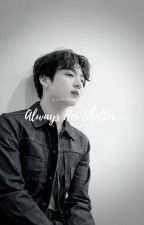 Always Her Shelter   (Jungkook bts) by gotangels7