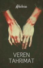 Veren tahrimat | Valmis✔️ by Akileia