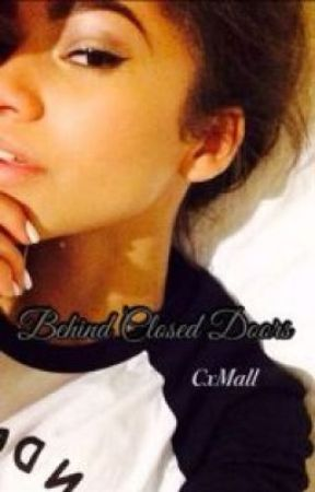 Behind Closed Doors by CxMall
