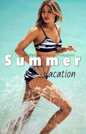 Summer Vacation | Summer Series by PetrovaProductions