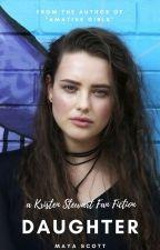 Daughter ↠ Kristen Stewart (O.H) by keepfaithbaby