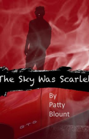 The Sky Was Scarlet by PattyBlount