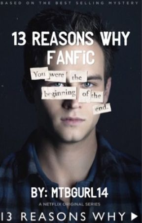 13  reasons why fanfic by mtbgurl14