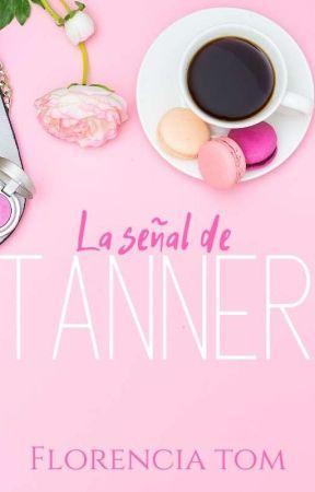 La señal de Tanner. by FlorenciaTom