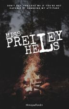 Miss Preiley Hels (ON GOING) by mimayselfandiii