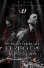 WSU's Soldado Fantasma - O Riso da Caveira by JorgeVeiga5