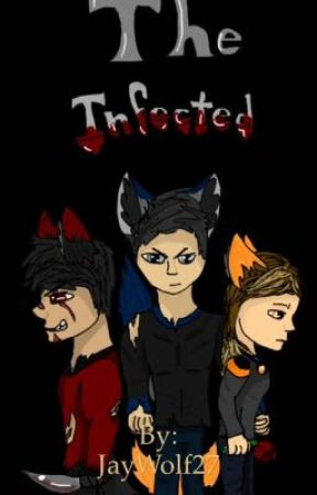 The Infected  by JayWolf27