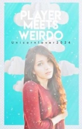 Player Meets Weirdo by Loula2024