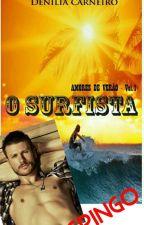 O Surfista ( Degustação ) by DeniliaCarneiro