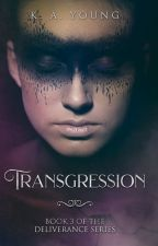 Transgression (Ménage)✔ by SerenityR0se