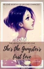 She's the Gangster's First Love (On-going) by SweetGhirardelli