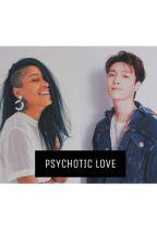 Psychotic Love - Yixing by LuizaMinse