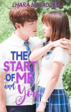 THE START OF ME AND YOU by LharaMcFadden